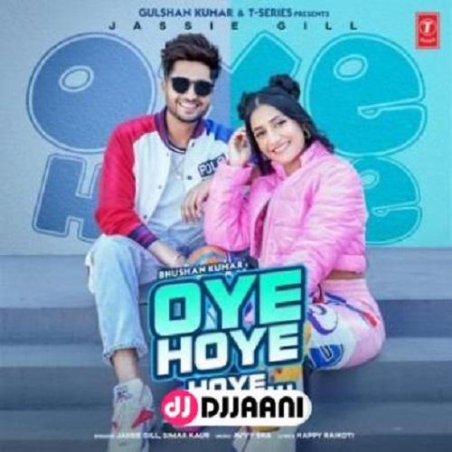 Oye Hoye Hoye Jassie Gill Mp3 song